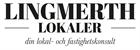 Alla annonser från Lingmerth Lokaler